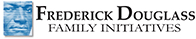 FREDERICK DOUGLASS FAMILY INITIATIVES Logo